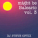 Steve Optix - Might Be Balearic Volume 3 image