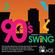 R&B SOURCE presents ー 90's SWiNG mixed by Shintaro Nishizaki image