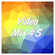 Video Mix #5 image