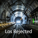 Los Rejected - March 2020 image