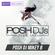 POSH DJ Mikey B 11.3.20 // WE'RE HIRING!  70K Salary + 5K Signing Bonus image
