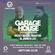 GARAGE HOUSE DIGITAL SESSIONS 13-07-21 00:00 image