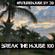 Break The House Vol. 100 - #FUTURE #ELECTRO #HOUSE #BESTOF image