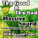 The Good and the Bad - Massive Sound - 2008 image