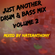 Just Another Drum & Bass Mix Volume 2 image