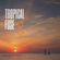 Tropical Fuse 8 (Surfer Summer Feel Mix) image