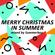 Summerboy / Merry Christmas In Summer image