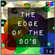 THE EDGE OF THE 90'S : 14 image