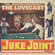 The Lovecast with Dave O Rama - August 7 2021 - CIUT FM - The Juke Joint Version image