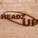 Headz Up 199. First broadcast by Deal Radio (dealradio.co.uk) on 12/07/2021. image