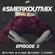 DJ Smerk - #SmerkOutMix Ep.3 image