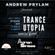 Andrew Prylam - Trance Utopia #069 (Adrian Sinisse guest mix) [19.07.17] image