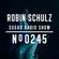 Robin Schulz | Sugar Radio 245 image
