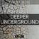 DEEPER UNDERGROUND - Episode 06 - 07/06/20 image