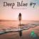 Deep Blue #7 - Mixed by DJ Akis T image