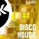 Disco House Sessions: May 2019 image