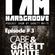 Cabe & Garett White @ I Am Hardgroove Episode # 3 image