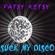 Patsy Ketsy - Suck My Disco image