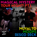 Magical Mystery Tour Night Pt 1: Muyalto, Moops and Disco Dick. image