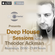 Deep House Sessions with Theodor Ackman 64 image