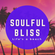 Soulful Bliss 2 - February 2021 (122 BPM) image