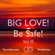Big Love To All And Be Safe Vol. 3 image