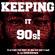Keepin It 90s Vol 1 image