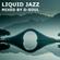 Liquid Jazz - Drum&Bass Mixtape image
