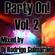 Party On 2019 vol-2 - Mixed by Dj Rodrigo Guimaraes image