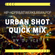 Urban Shot Quick Mix by DJ Ice! image