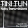 NOISY TRANSMISSIONS 044 by TiNi TuN     Guest Mix: The People image