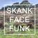 Skank Face Funk image