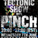 The Tectonic Show w/ Pinch & Walton - 7th June image