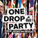 One Drop Party image