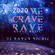 2020 WE CRAVE RAVE - House Music image
