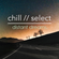 chill // select - distant dreams. image