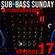 Sub-Bass Sunday Episode 17 - Deep Liquid Drum & Bass image