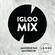 Lexis & Dr. Love - Igloofest 2016 Promo Mix image
