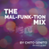 The Mal FUNK Tion Mix by Chito Genito image