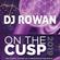 DJ Rowan - On the Cusp 2019 (live DJ Set) image