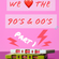 We Love The 90/00s Vol. 1 - 2 Hours Quickmix : 131 Tracks image