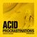 Acid Procrastinations Volume 03 (July 2015) image