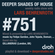 Deeper Shades Of House #751 w/ exclusive guest mix by GILLANDRAX image
