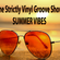 The Strictly Vinyl Groove Show - Summer Vibes image