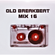 OLD BREAKBEAT SESSION 16.1 image