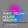 DJ Tricksta - That Techy House Groove image