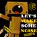 Let's Make Some Noise - Vol. 2 (134 Tracks Inside) image