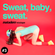 Sweat baby sweat image