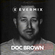The Evermix weekly Sessions Presents Doc Brown image