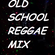 OLDSCHOOL DANCEHALL REGGAE RIDDIM MIX image